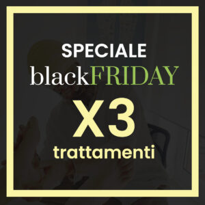 Speciale blackFRIDAY x3